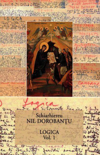 Logica vol. 1 (29) - Ieroschimonah Nil Dorobantu (CARTE)