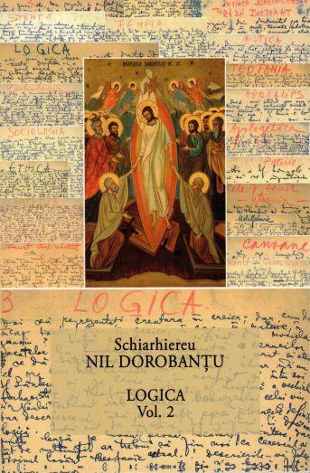 Logica vol. 2 (30) - Ieroschimonah Nil Dorobantu (CARTE)