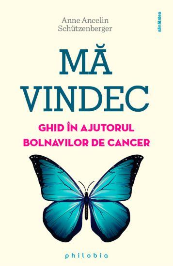 Mă vindec: ghid în ajutorul bolnavilor de cancer