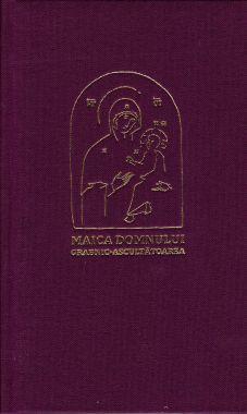 Paraclisul, acatistul și istoricul icoanei Maicii Domnului Grabnic-Ascultătoarea, de la Sfânta Mânăstire Dohiariu -   *** (CARTE)
