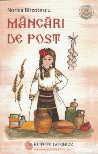 ¤ Mâncări de post. Reţete istorice