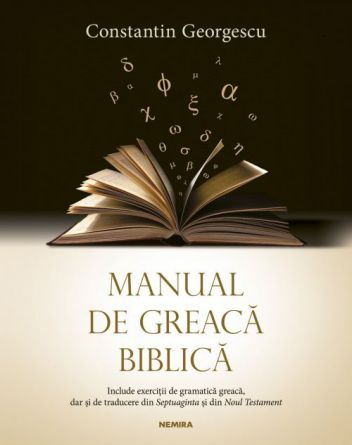 Manual de greacă biblică - Constantin Georgescu (CARTE)