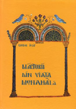 Mărturii din viața monahală