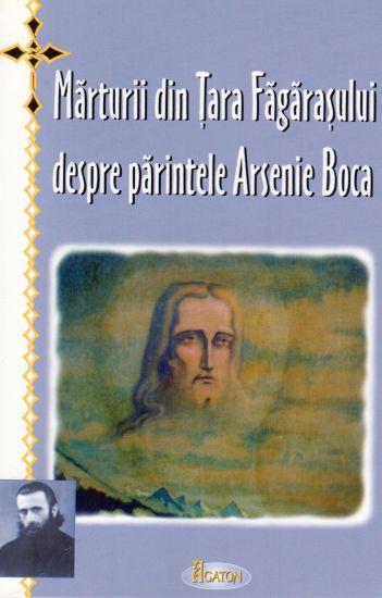 Mărturii din Țara Făgărașului despre Sfântul Arsenie Boca