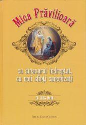 Mica Pravilioară cu sinaxarul îndreptat, cu noii sfinţi canonizaţi