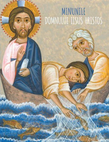 Minunile Domnului Iisus Hristos