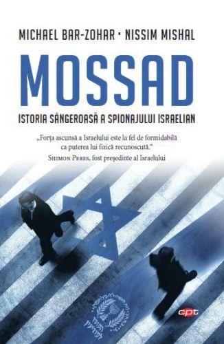 ¤ Mossad - Istoria sângeroasă a spionajului israelian