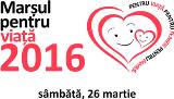 Marșul pentru VIAȚĂ. Pentru viață, pentru femeie, pentru familie  - 26 martie 2016