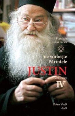Ne vorbeste Parintele Justin - vol. IV