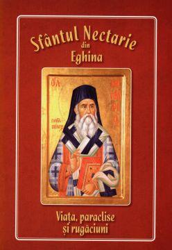 Sfantul Nectarie din Eghina. Viata, paraclise si rugaciuni