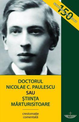 Doctorul Nicolae C. Paulescu sau Știința mărturisitoare - Razvan Codrescu (CARTE)
