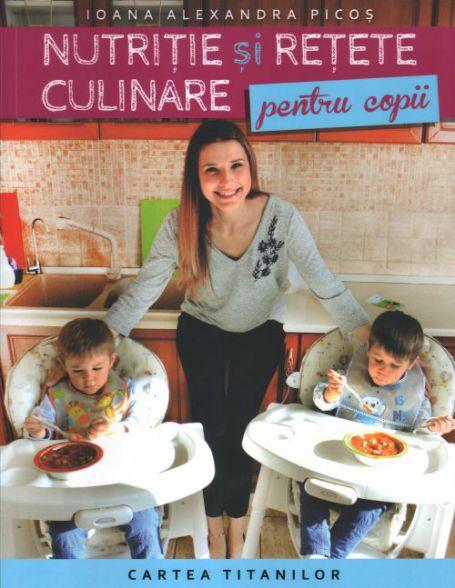 ¤ Nutriție și rețete culinare pentru copii