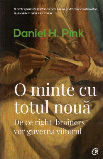 O minte cu totul nouă - Daniel H. Pink  (CARTE)