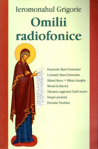 Omilii radiofonice - Ieromonahul Grigorie (CARTE)