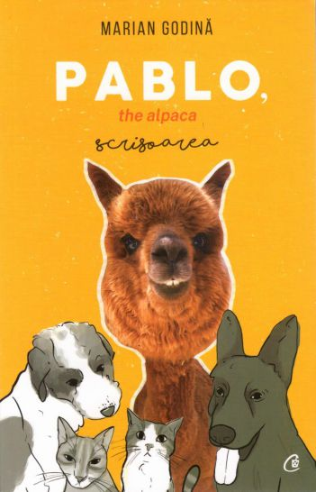 Pablo, the alpaca - Marian Godina (CARTE)