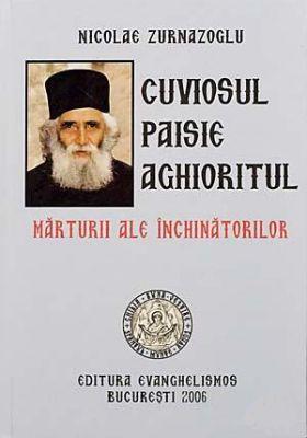 Cuviosul Paisie Aghioritul - Marturii ale inchinatorilor vol. 1