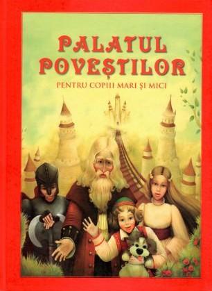 Palatul poveștilor pentru copiii mari și mici