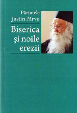 Biserica si noile erezii