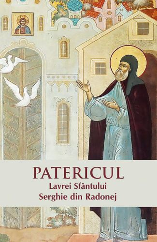 Patericul Lavrei Sfântului Serghie din Radonej  -   *** (CARTE)