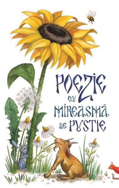 Poezie cu mireasmă de pustie - Adela Maria Calistru (CARTE)