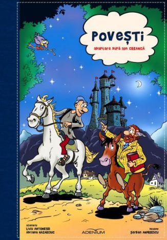 Povești. Album de benzi desenate, adaptare după Ion Creangă