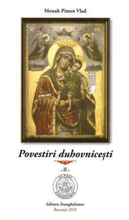 Povestiri duhovniceşti, vol. 2 - Monah Pimen Vlad (CARTE)