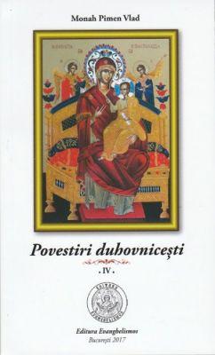 Povestiri duhovniceşti, vol. 4 - Monah Pimen Vlad (CARTE)