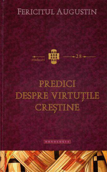 Predici despre virtutile crestine