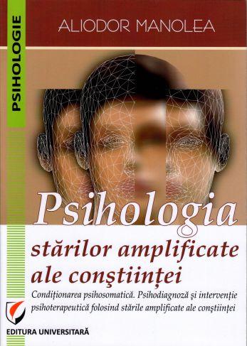 ¤ Psihologia stărilor amplificate ale conștiinței