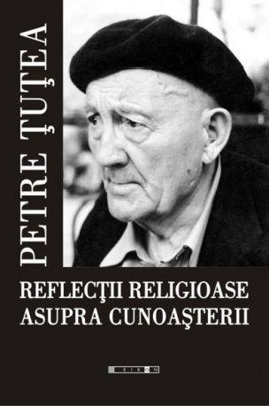 Reflectii religioase asupra cunoasterii