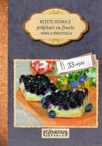 Retete istorice: Prajituri cu fructe