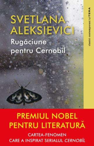 Rugăciune pentru Cernobîl - Svetlana Aleksievici (CARTE)