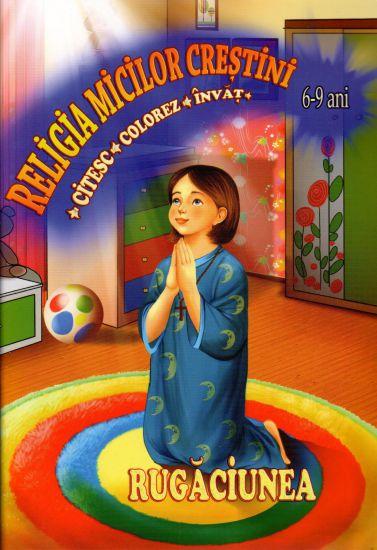 Rugăciunea. Citesc, colorez și învăt