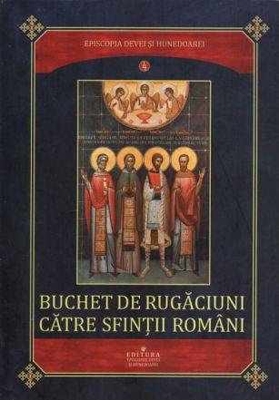 Buchet de rugăciuni către sfinţii români