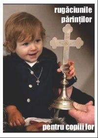 Rugăciunile părinților pentru copiii lor