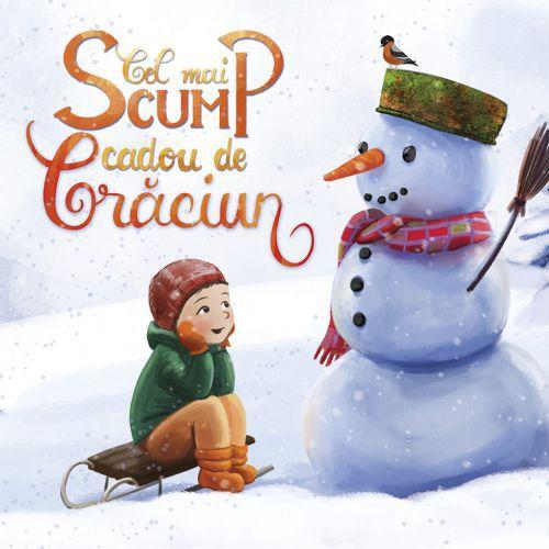 Cel mai scump cadou de Crăciun - Danion Vasile (CARTE)