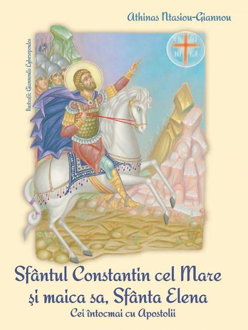 Sfantul Constantin cel Mare și Maica sa, Sfanta Elena