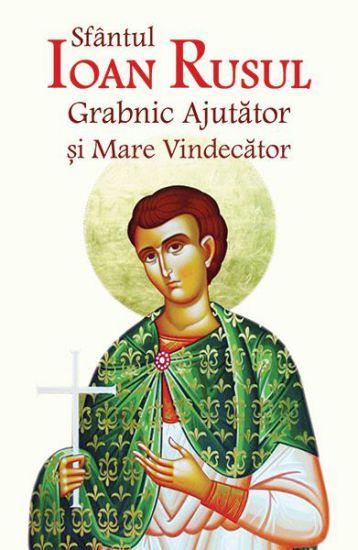 Sfântul Ioan Rusul Grabnic Ajutător și Mare Vindecător