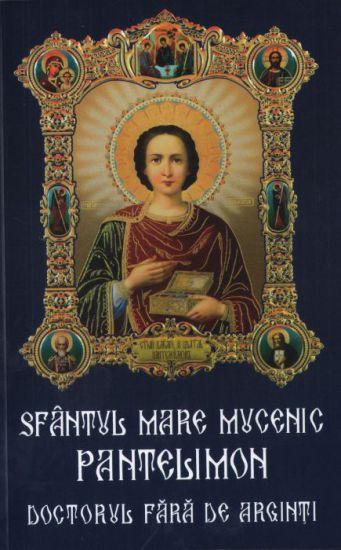 Sfântul Mare Mucenic Pantelimon, doctorul fără de arginți