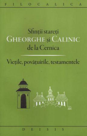 Sfinţii stareţi Gheorghe şi Calinic de la Cernica - Ioan I. Ica jr. (CARTE)