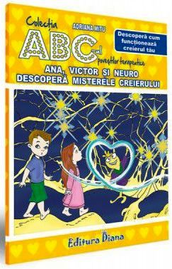 Ana, Victor și Neuro descoperă misterele creierului
