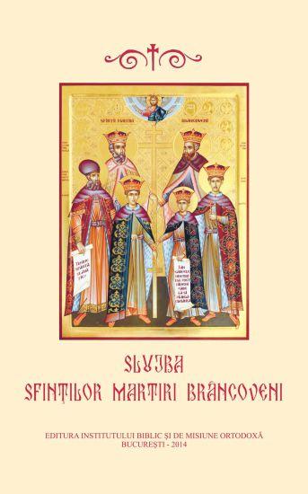 Slujba Sfinţilor Martiri Brâncoveni