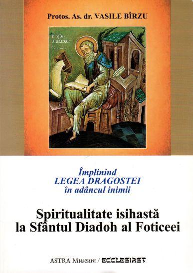 Spiritualitatea isihastă la Sfântul Diadoh al Foticeei
