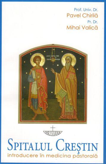 Spitalul creștin: introducere în medicina pastorală