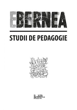 Studii de pedagogie - Ernest Bernea (CARTE)