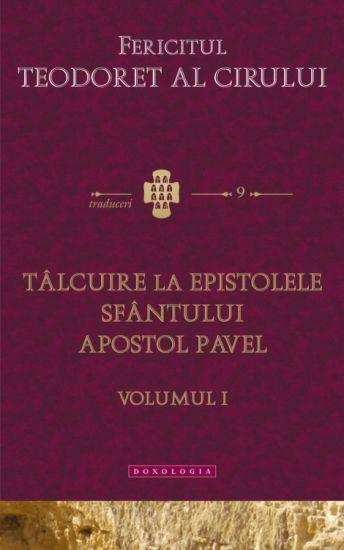 Tâlcuire la epistolele Sfântului Apostol Pavel