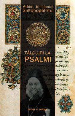 Tâlcuiri și cateheze (vol. 3) Tâlcuiri la Psalmi