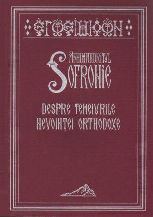 Despre temeiurile nevoinţei orthodoxe