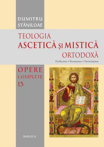 Teologia Ascetică și Mistică Ortodoxă