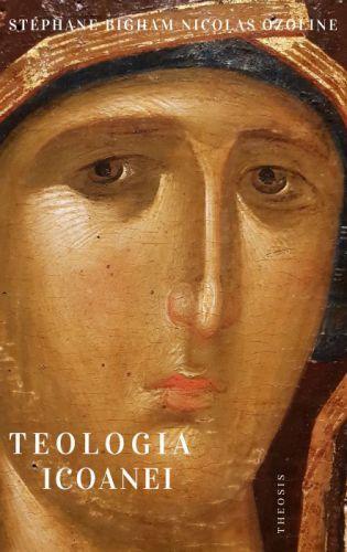 Teologia icoanei - Pr. Stephane Bigham (CARTE)